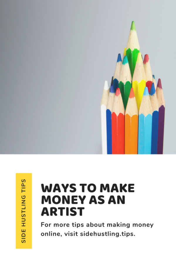 Ways to make money as an artist – The basics