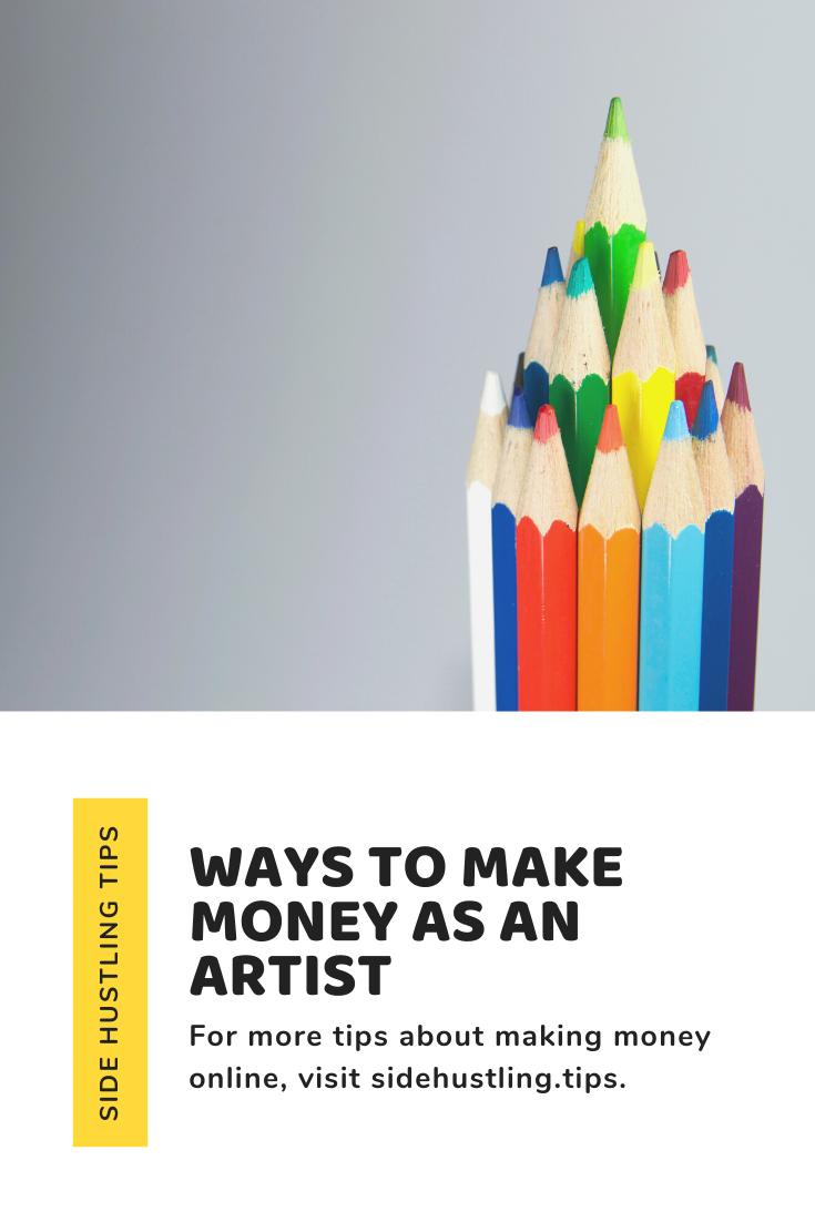 Ways to make money as an artist