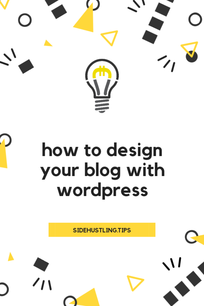 How to design your blog with wordpress