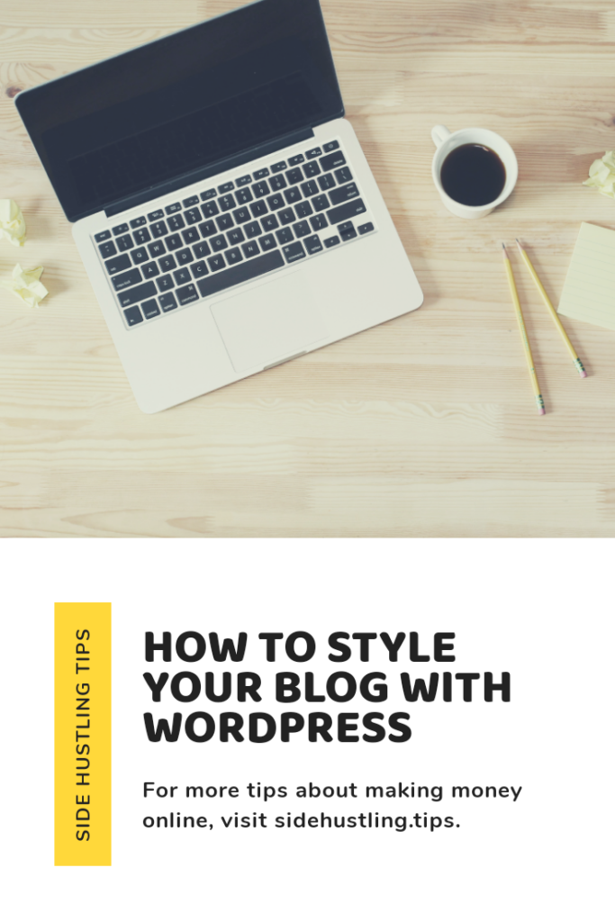 How to style your blog with wordpress